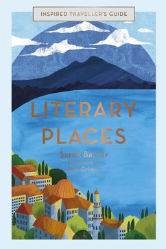 Inspired Traveller's Guide Literary Places - Baxter, Sarah