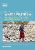 What a Waste 2.0: A Global Snapshot on Solid Waste Management to 2050