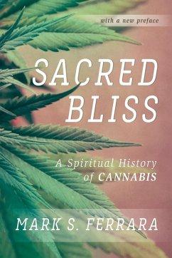 Sacred Bliss: A Spiritual History of Cannabis