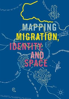 Mapping Migration, Identity, and Space (eBook, PDF)