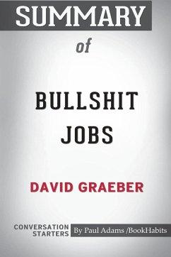 Summary of Bullshit Jobs by David Graeber: Conv...