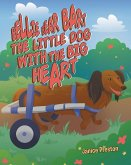 Bellie Bear Bart The Little Dog with the Big Heart