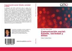 Comunicaci¿n social: Estado, sociedad y ¿tes