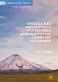 Venezuela, ALBA, and the Limits of Postneoliberal Regionalism in Latin America and the Caribbean (eBook, PDF)