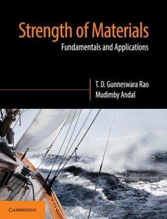 Strength of Materials: Fundamentals and Applica...