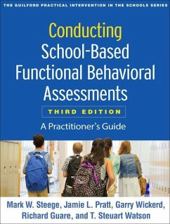 Conducting School-Based Functional Behavioral Assessments, Third Edition: A Practitioner´s Guide