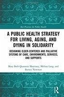 A Public Health Strategy for Living, Aging and ...