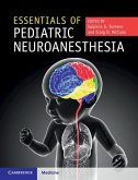 Essentials of Pediatric Neuroanesthesia