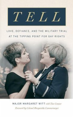Tell: Love, Defiance, and the Military Trial at...