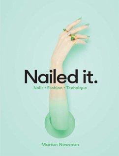 Nailed it - Newman, Marian