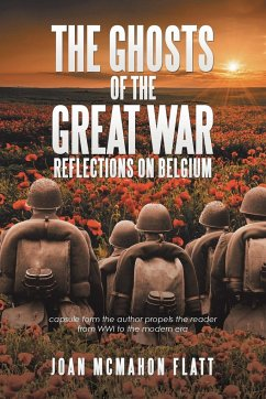 The Ghosts of the Great War: Reflections on Bel...
