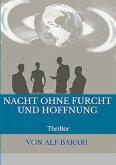 Nacht ohne Furcht und Hoffnung (eBook, ePUB)