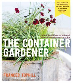 The Container Gardener (eBook, ePUB) - Tophill, Frances