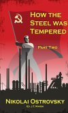 How the Steel Was Tempered: Part Two (Mass Market Paperback)