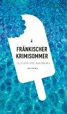 Fränkischer Krimisommer (eBook) (eBook, ePUB)