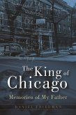 The King of Chicago (eBook, ePUB)