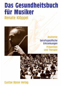 Das Gesundheitsbuch für Musiker (eBook, PDF) - Klöppel, Renate