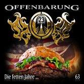 Offenbarung 23, Folge 63: Die fetten Jahre... (MP3-Download)