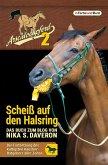 Arschlochpferd 2 - Scheiß auf den Halsring (eBook, ePUB)