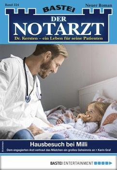 Der Notarzt 324 - Arztroman (eBook, ePUB)