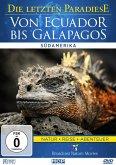 Die letzten Paradiese - Von Ecuador bis Galapagos