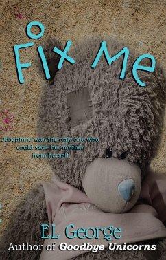 Fix Me (eBook, ePUB)