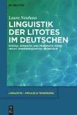 Linguistik der Litotes im Deutschen