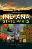 The Complete Guide to Indiana State Parks (eBook, ePUB)