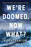 We're Doomed. Now What? (eBook, ePUB)