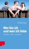 Wer bin ich und wen ich liebe (eBook, PDF)