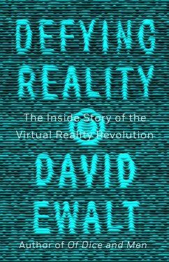 Defying Reality (eBook, ePUB) - Ewalt, David M.