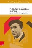 Politischen Konjunkturen zum Trotz (eBook, PDF)