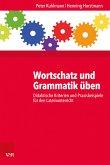 Wortschatz und Grammatik üben (eBook, PDF)