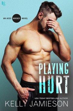 Playing Hurt (eBook, ePUB)