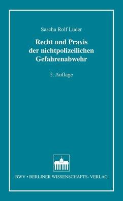 Recht und Praxis der nichtpolizeilichen Gefahrenabwehr (eBook, PDF) - Lüder, Sascha Rolf