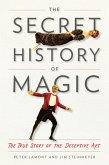 The Secret History of Magic (eBook, ePUB)