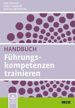 Handbuch Führungskompetenzen trainieren (eBook, PDF) - Sambeth, Ulrich; Reineck, Uwe; Winklhofer, Andreas