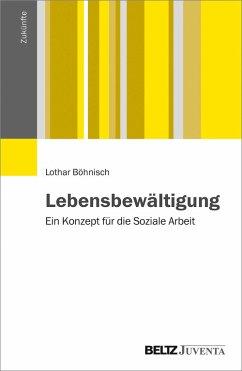 Lebensbewältigung (eBook, PDF) - Böhnisch, Lothar
