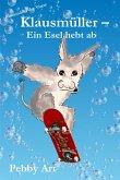 Klausmüller - Ein Esel hebt ab (eBook, ePUB)
