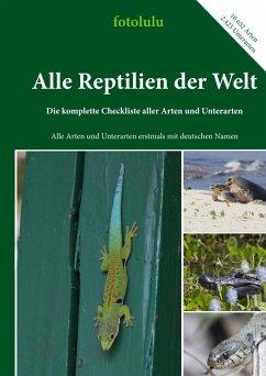 Alle Reptilien der Welt (eBook, ePUB)