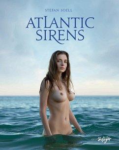 Atlantic Sirens - Soell, Stefan