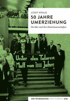 50 Jahre Umerziehung - Kraus, Josef