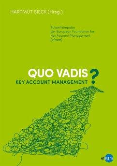 Quo vadis Key Account Management? (eBook, ePUB)