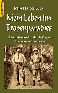 Mein Leben im Tropenparadies (eBook, ePUB)