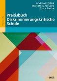 Praxisbuch Diskriminierungskritische Schule (eBook, ePUB)
