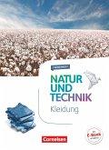Natur und Technik - Naturwissenschaften 5.-10. Schuljahr - Themenheft Kleidung