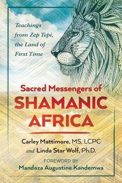 Sacred Messengers of Shamanic Africa (eBook, ePUB)