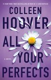All Your Perfects (eBook, ePUB)