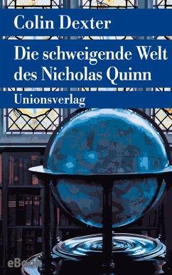 Die schweigende Welt des Nicholas Quinn / Ein Fall für Inspector Morse Bd.3 (eBook, ePUB) - Dexter, Colin