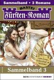 Fürsten-Roman Sammelband 3 - Adelsroman (eBook, ePUB)